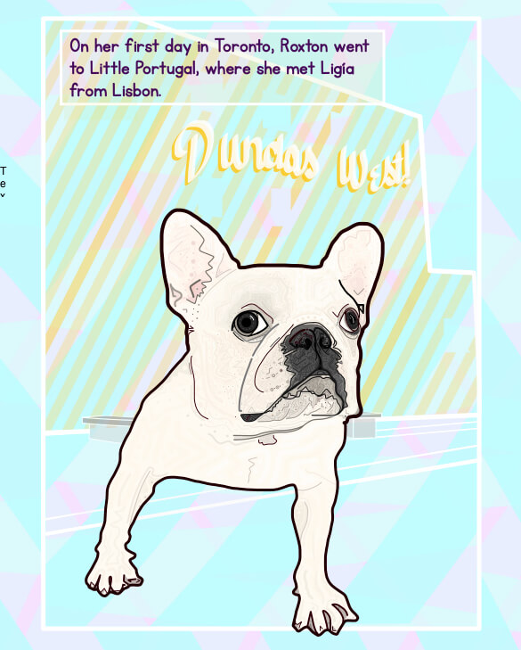 Page from Roxton's Trip to Toronto featuring an illustration of a French Bulldog standing in front of a wall that reads Dundas West