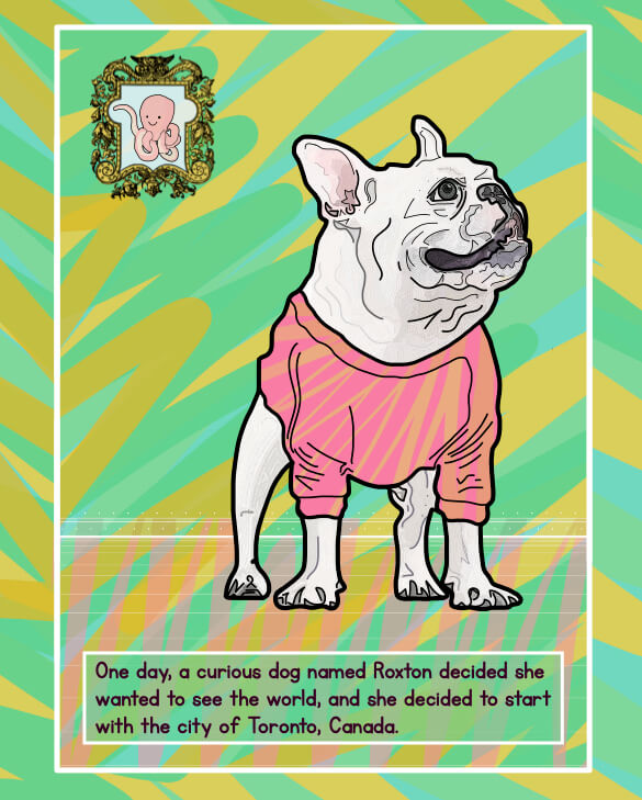 Page from Roxton's Trip to Toronto, featuring an illustration of a french bulldog